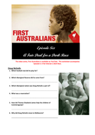 First-Australians---Ep-6---A-Fair-Deal-for-a-Dark-Race.docx.doc