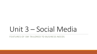 NQF BTEC Level 3 ICT Unit 3 - Using Social Media in Business (Features tailored to business needs)