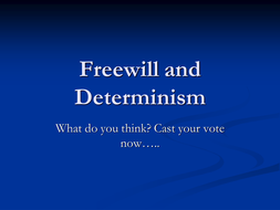 Freewill-and-Determinism-Revision.ppt