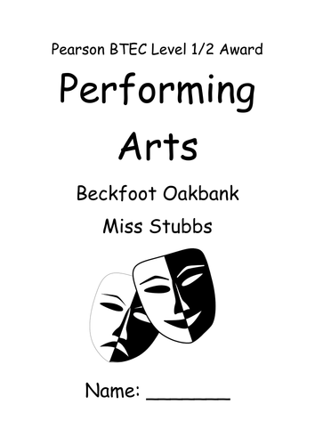 BTEC performing arts (drama pathway) student booklet NEW TECH AWARD 2017!