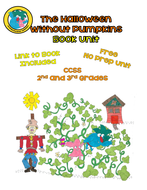 The-Halloween-Without-Pumpkins-Book-Unit-by-Elizabeth-Chapin-Pinotti.pdf