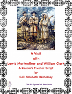 Lewis and Clark: Louisiana Purchase(Reader's Theater Script)