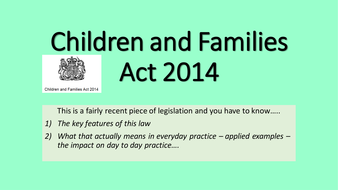 The-Children-and-Famillies-Act-2014.pptx