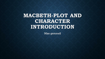 Lesson-3--Macbeth-plot-and-character-introduction.pptx