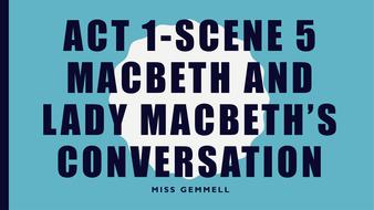 Act-1-scene-5-Macbeth-and-lady-Macbeth-s-conversation.pptx