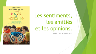 ma-vie-de-courgette-sentiments-amities-opinions.pptx