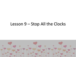 Lesson-9---Stop-All-the-Clocks.pptx