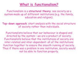 functionalist theory approach