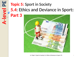 5.4-Ethics-and-Deviance-in-Sport-P3.pptx