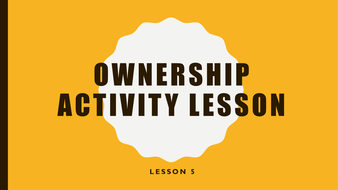 Ownership-Activity-Lesson.pptx