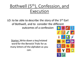 Edexcel: 33: Witch hunts: North Berwick: Scotland: Bothwell, confession and torture