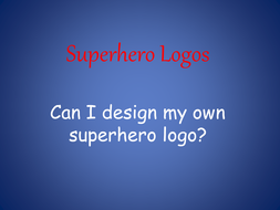 superhero logos powerpoint by lisahayes15 teaching resources tes