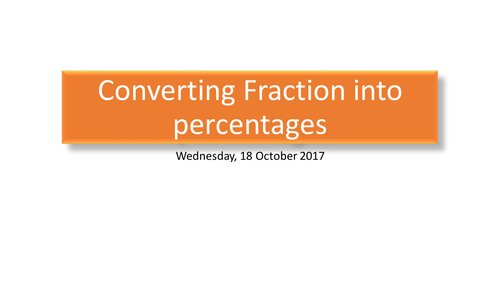 Converting Fractions or Decimals into Percentages