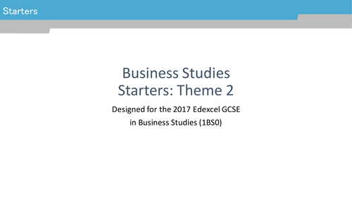 GCSE Business Studies Starters for Edexcel (1BS0) theme 2