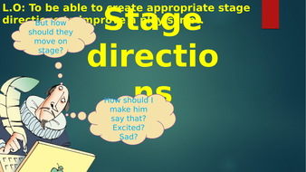 Playscripts-Lesson-5---Stage-Directions.pptx