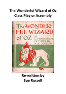 The Wonderful Wizard of Oz Play