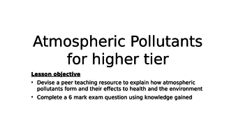 atmospheric-pollutants-L5-higher-and-foundation.pptx