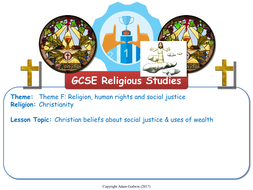 L3---Theme-F---Christian-Views-about-Social-Justice---Uses-of-Wealth.pptx