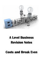 A-Level-Revision-Notes-(Costs-and-Break-Even).pdf