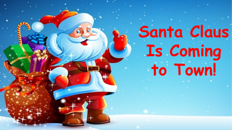 Image result for santa is coming to town