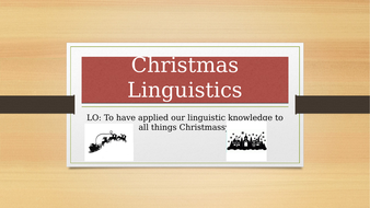 Christmas Linguistics - an exploration of the language of Christmas