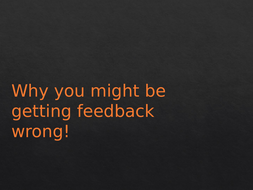 Why-you-might-be-getting-feedback-wrong!-to-share.pptx