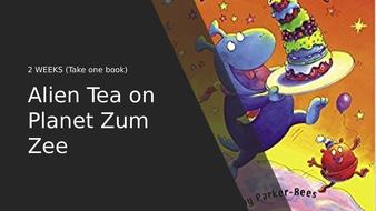Alien-Tea-on-Planet-Zum-Zee---2-weeks.pptx