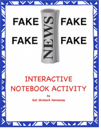 Fake News! Developing Digital Critical Literacy with Kids! Possible Interactive Notebook Activity
