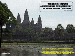 THE ORIGIN -EXPANSION-ACHIEVEMENTS AND COLLAPSE OF THE KHMER