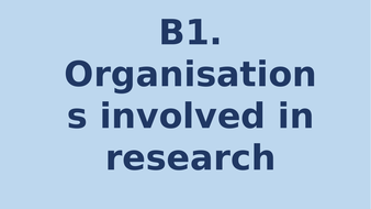 B1.00-Organisations-involved-in-research.pptx