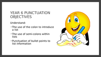 Year 6 SPAG PPT and Assessment: Colons, Semi-colons and Bullet Points in Lists