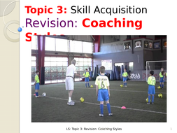 A-LEVEL PE: Skill Acquisition: Coaching Styles Revision