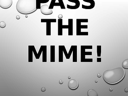 PASS-THE-MIME!.pptx