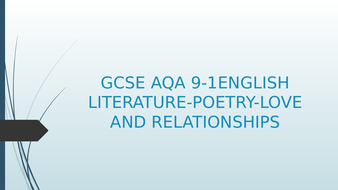 AQA 9-1 English Literature Love and realtionships poetry