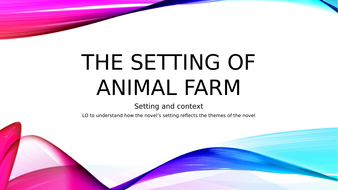 The-setting-of-animal-farm.pptx