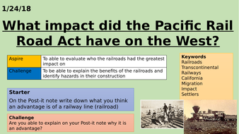 What-impact-did-the-Pacific-Rail-Road-Act.pptx