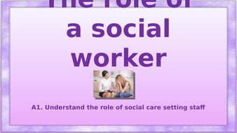 A1-Social-Worker-role.pptx