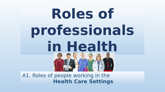 A1.-Roles-of-professionals-in-Health.pptx