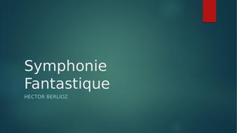 Berlioz Symphonie Fantastique Mvts 2,3,4 PowerPoint