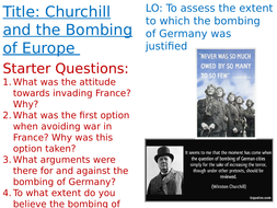 OCR A-Level History Unit Y113 - Lesson 15 - Churchill and the Bombing of Germany