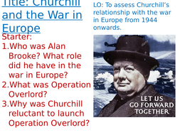 OCR A-Level History Unit Y113 - Lesson 16 - Churchill and D-Day