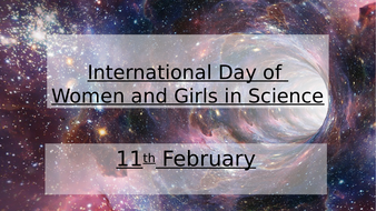 International Day of Women and Girls in Science - assembly (February)