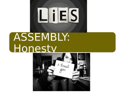 Whole school assembly  for Secondary school on Honesty