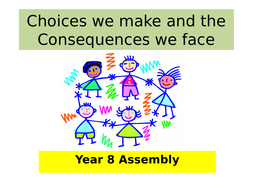 Choices-assembly-2017-year-8.pptx