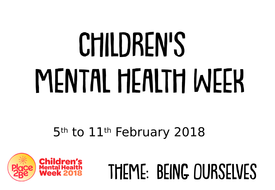 Children's-mental-health-week-PowerPoint--copy.pptx