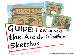 GUIDE-How-to-create-the-Arc-De-Triomphe-in-Sketchup.pdf