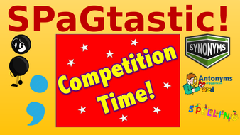 Spagtastic-1-Synonyms--antonyms--colons--semi-colons--spellings-from-2016-paper.pptx