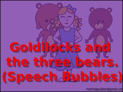 Goldilocks-And-The-Three-Bears-Speech-Bubbles.pptx