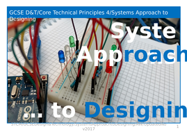 GCSE D & T Core Technical Principle 4 Systems Approach to Designing