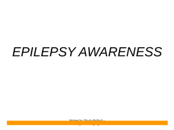 Epilepsy Awareness Presentation